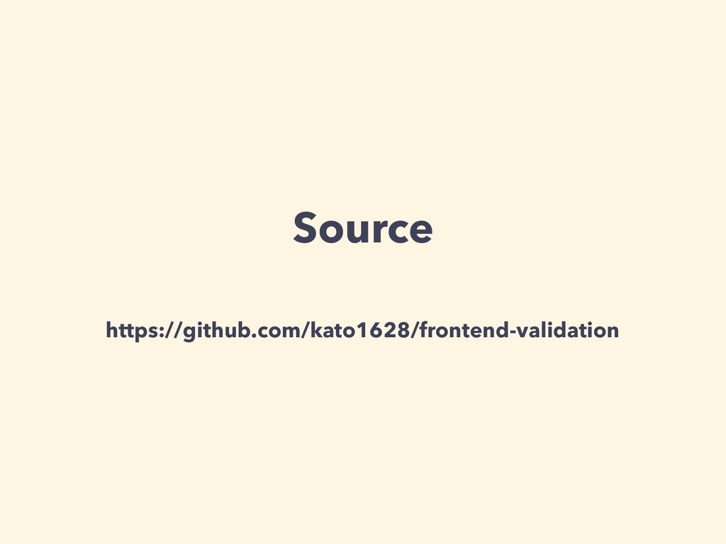 Source https://github.com/kato1628/frontend-val...