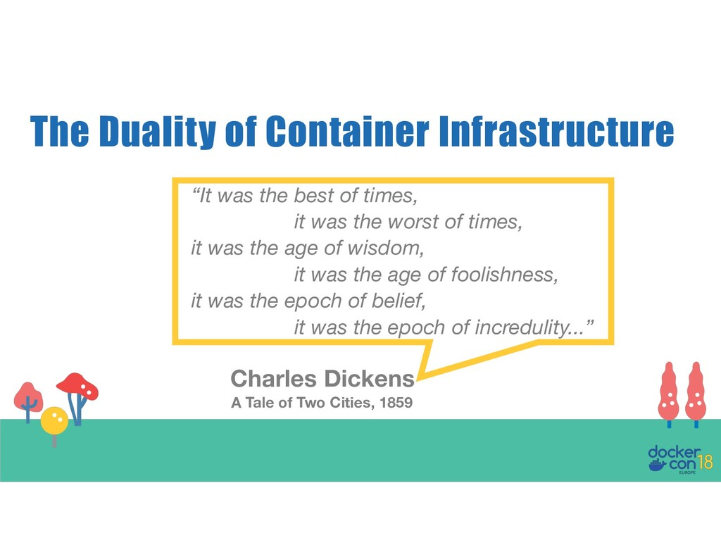 """The Duality of Container Infrastructure """"It was..."""