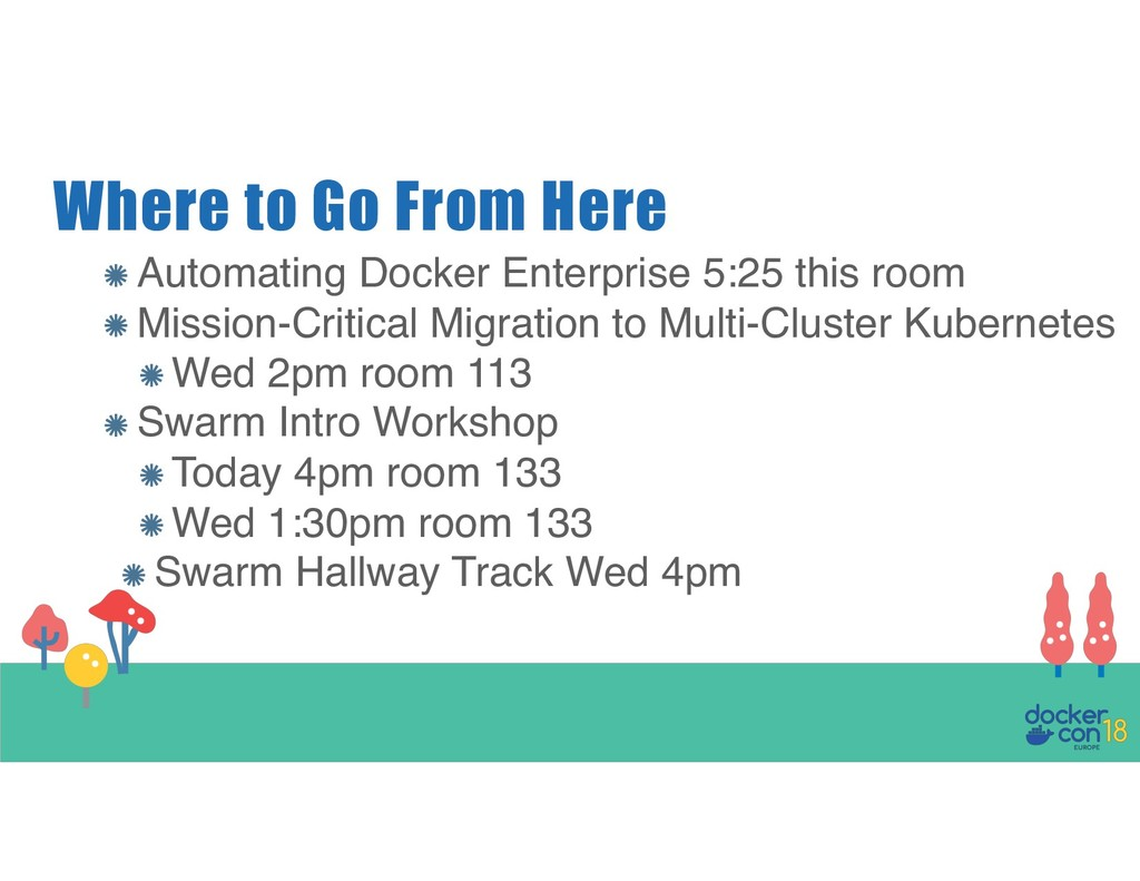 Where to Go From Here Automating Docker Enterpr...