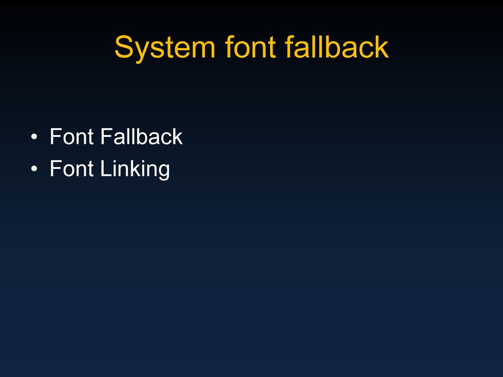 System font fallback • Font Fallback • Font Lin...