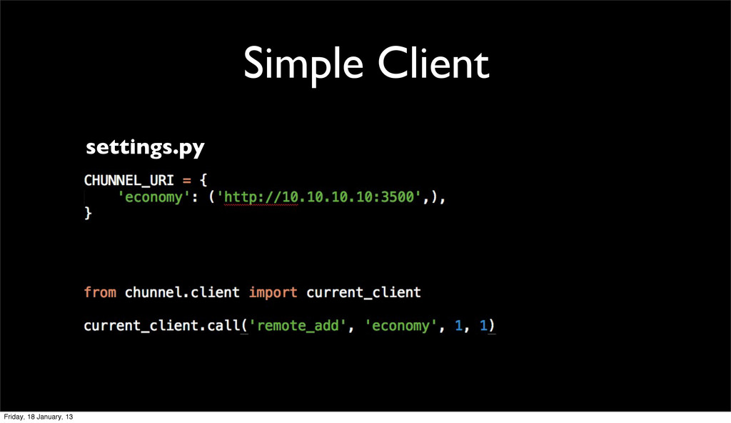 Simple Client settings.py Friday, 18 January, 13