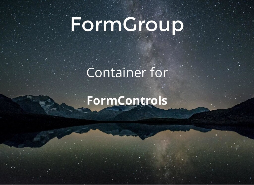 FormGroup Container for FormControls