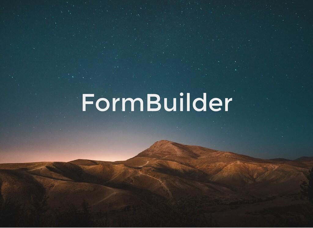 FormBuilder