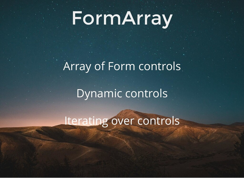 FormArray Array of Form controls Iterating over...