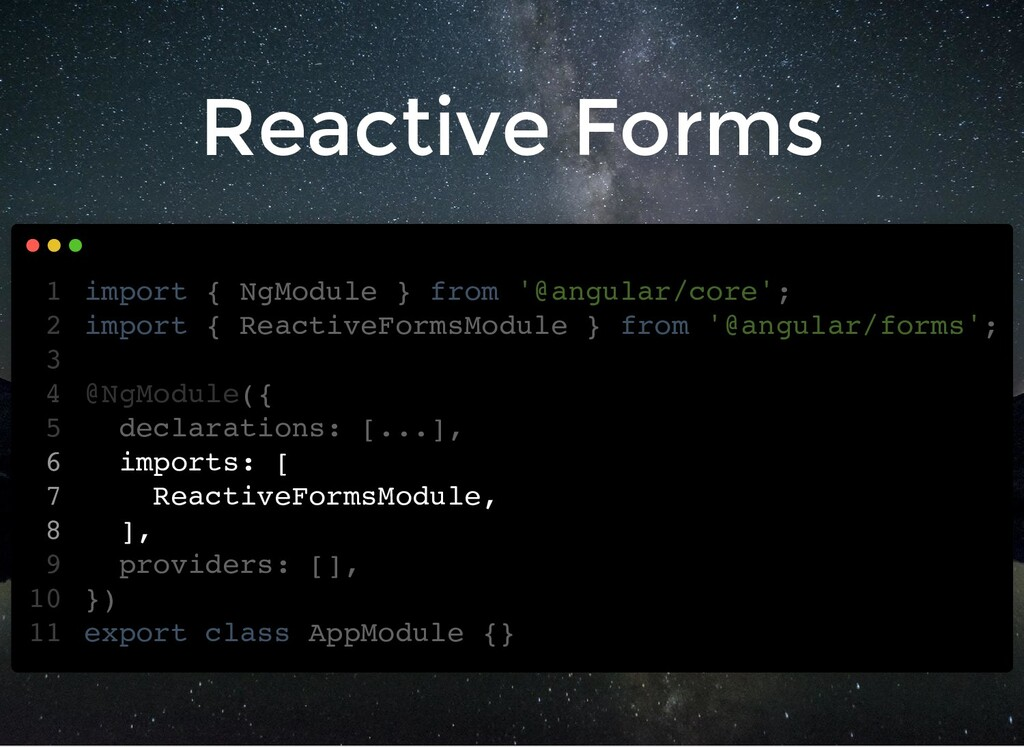 Reactive Forms import { NgModule } from '@angul...