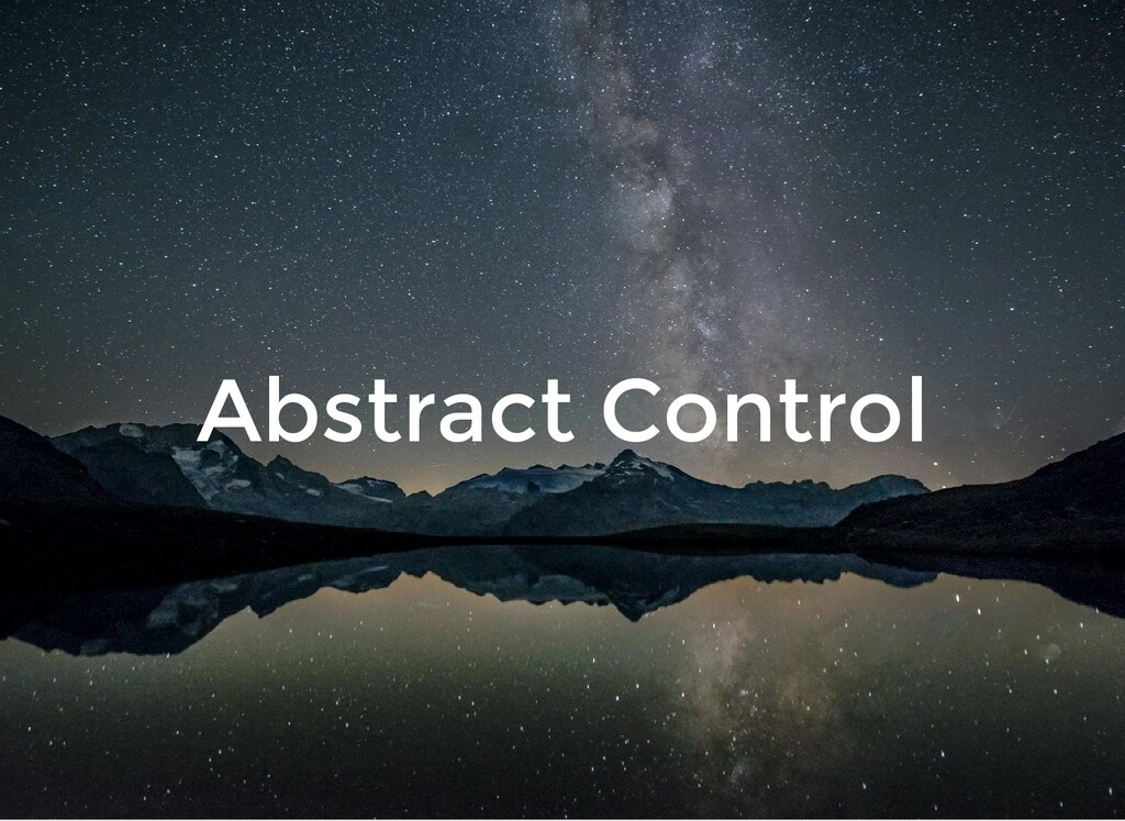Abstract Control