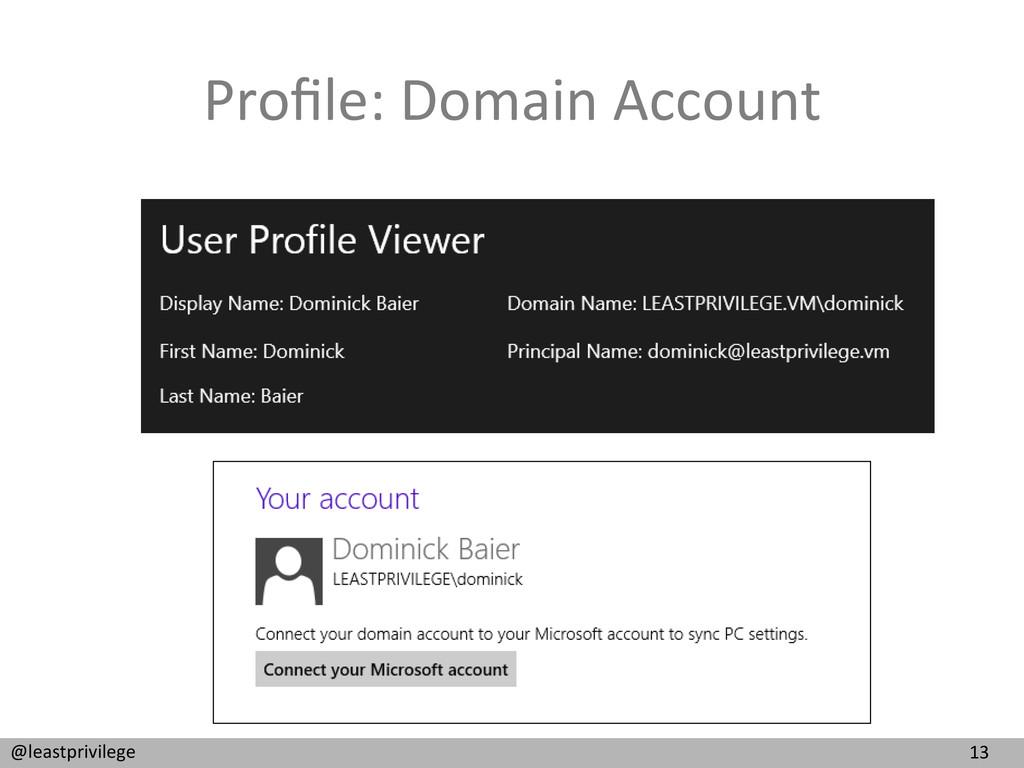 13  @leastprivilege  Profile: Domain ...