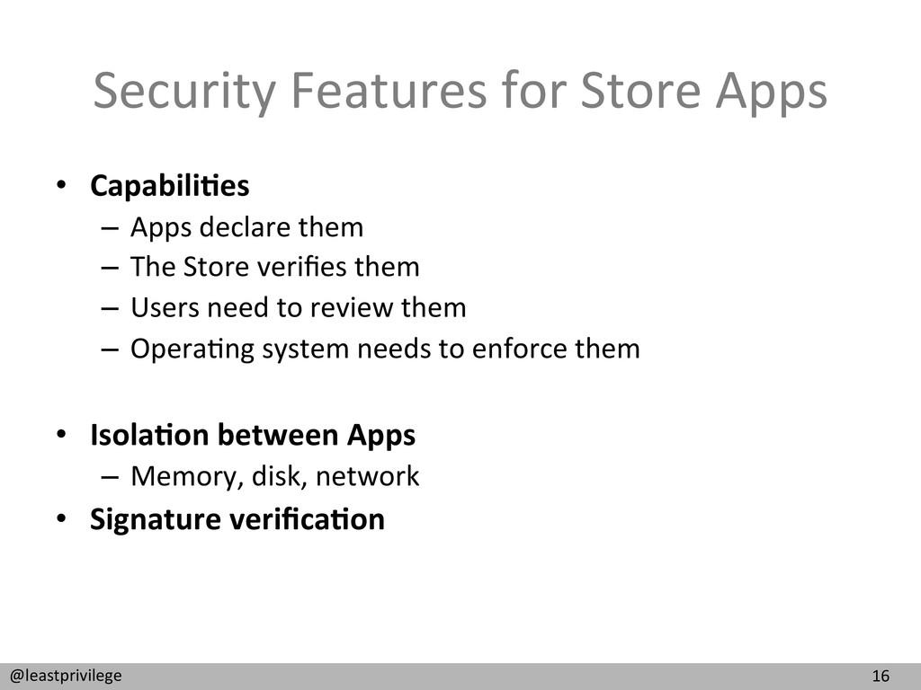 16  @leastprivilege  Security Features...