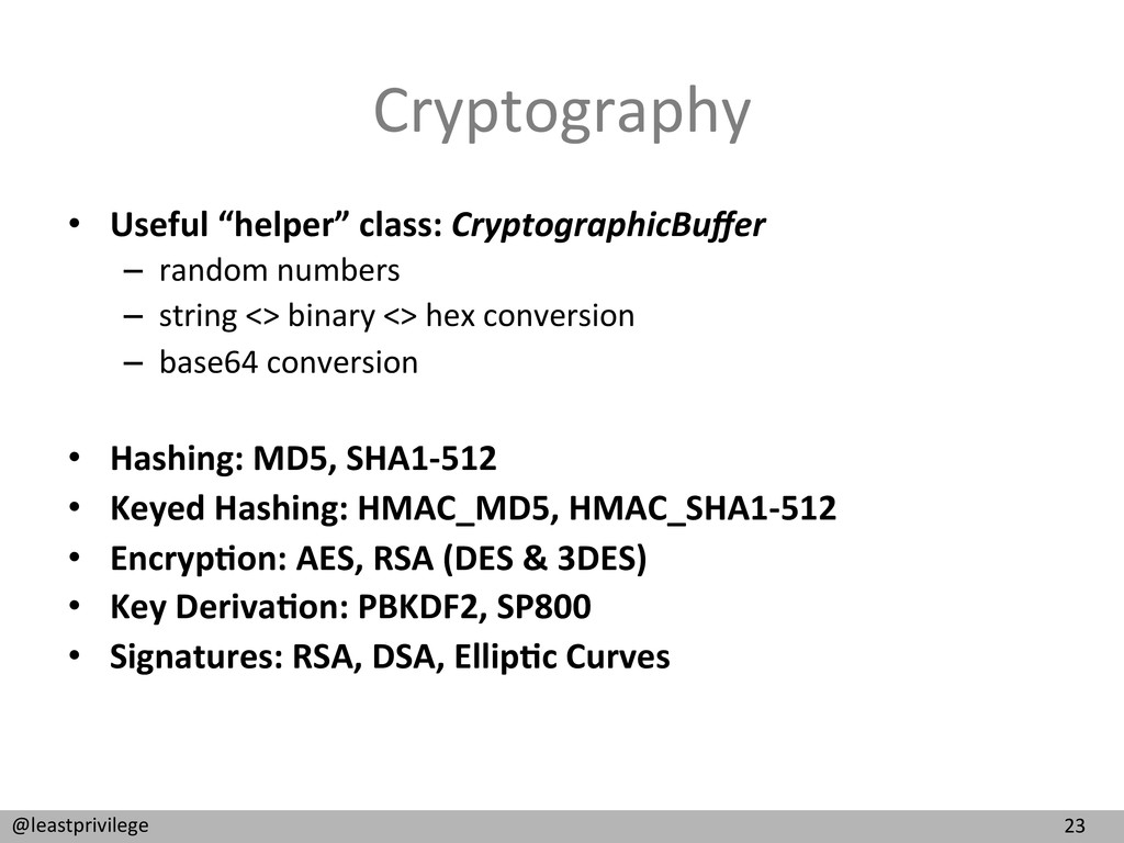 23  @leastprivilege  Cryptography  • ...