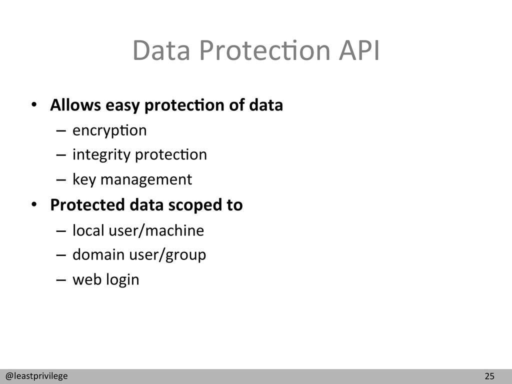 25  @leastprivilege  Data Protec9on ...