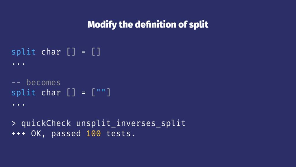 Modify the definition of split split char [] = [...
