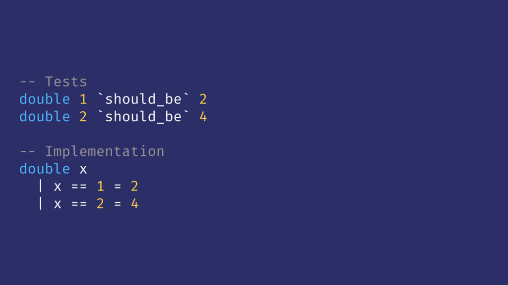 -- Tests double 1 `should_be` 2 double 2 `shoul...