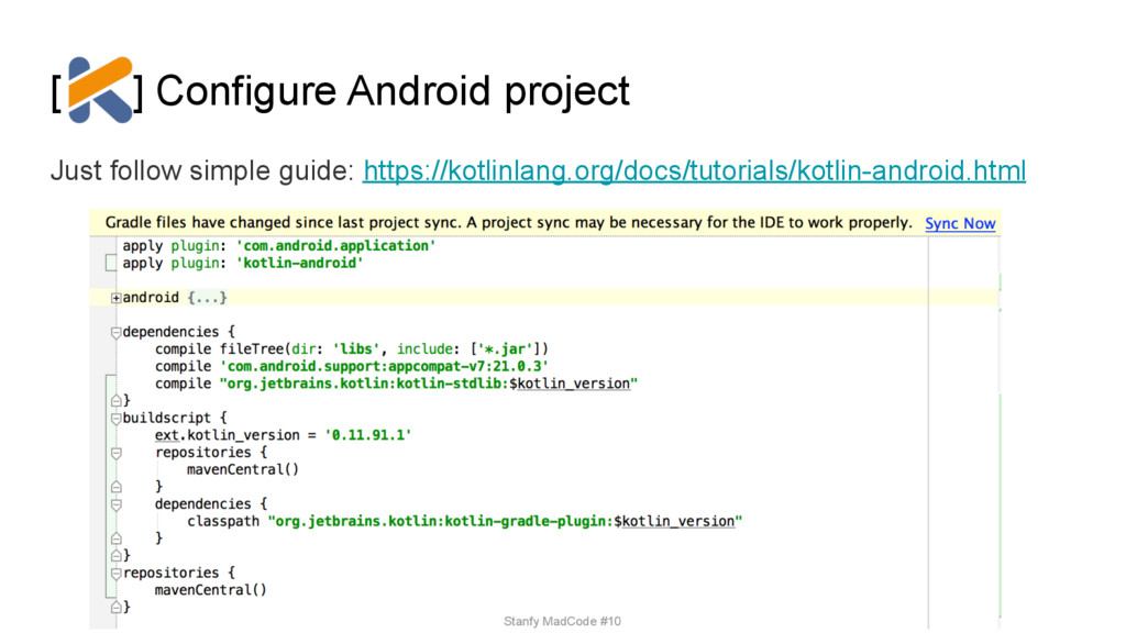 [ ] Configure Android project Just follow simpl...