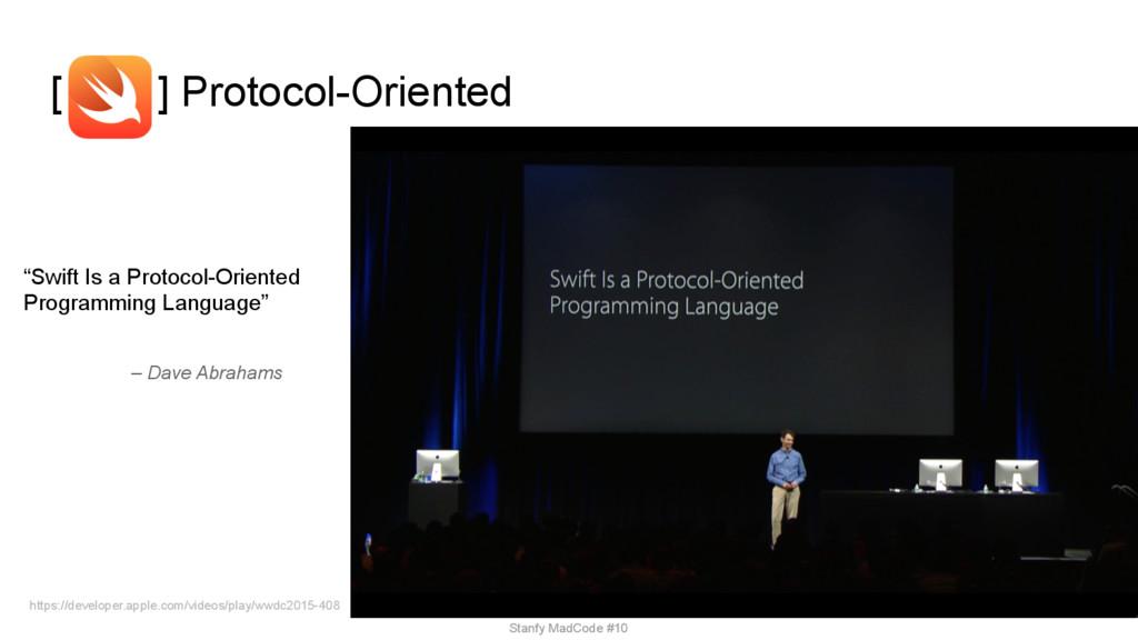 [ ] Protocol-Oriented https://developer.apple.c...