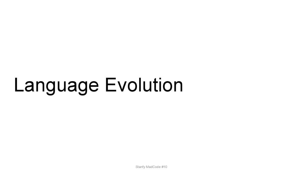 Language Evolution Stanfy MadCode #10