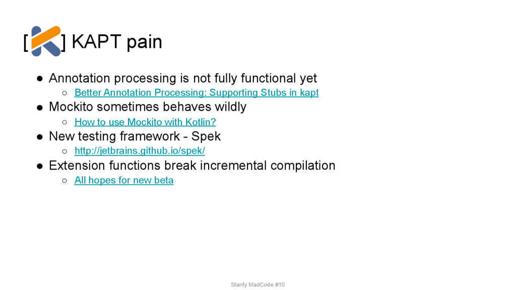 [ ] KAPT pain ● Annotation processing is not fu...