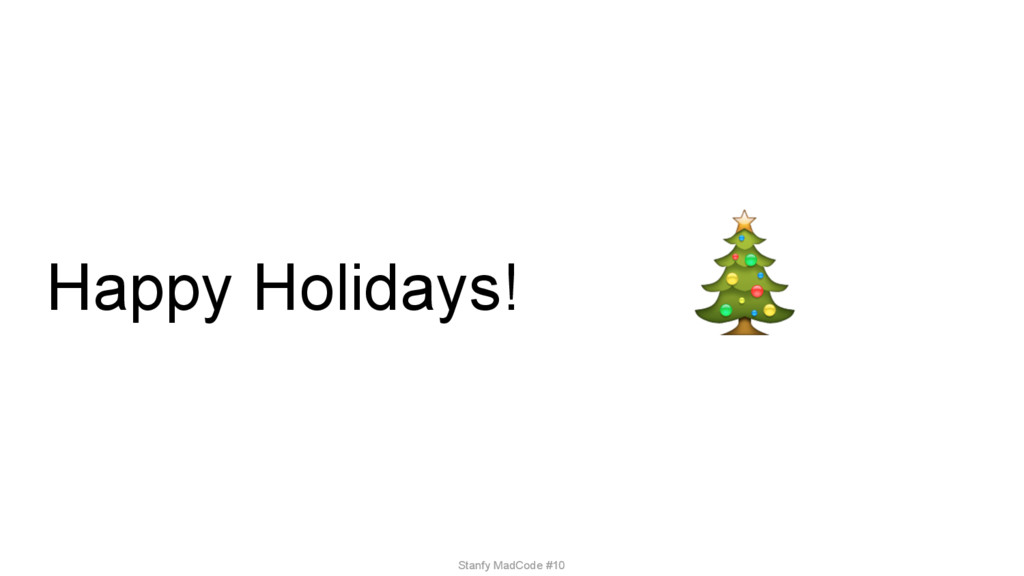Happy Holidays! Stanfy MadCode #10