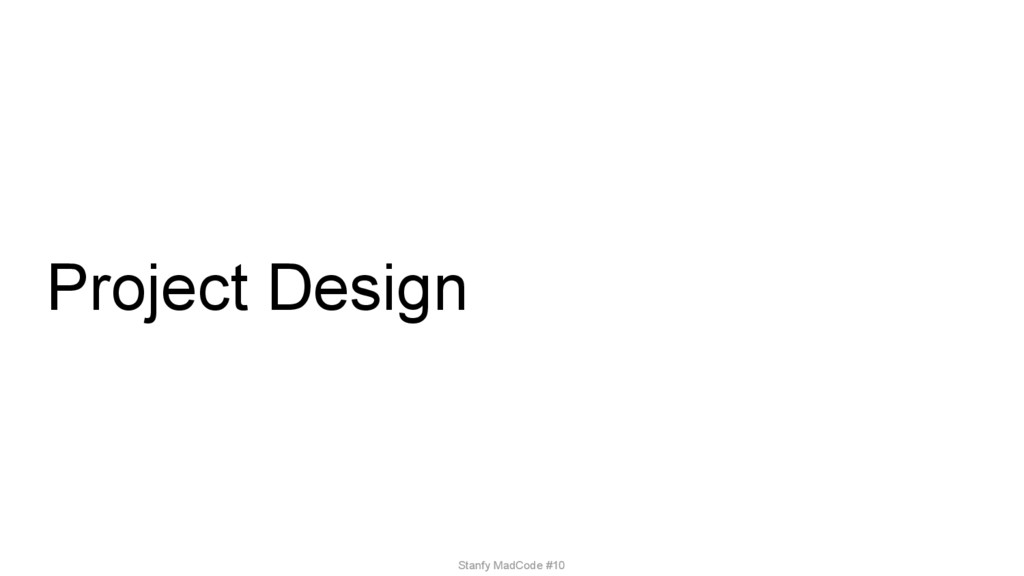 Project Design Stanfy MadCode #10