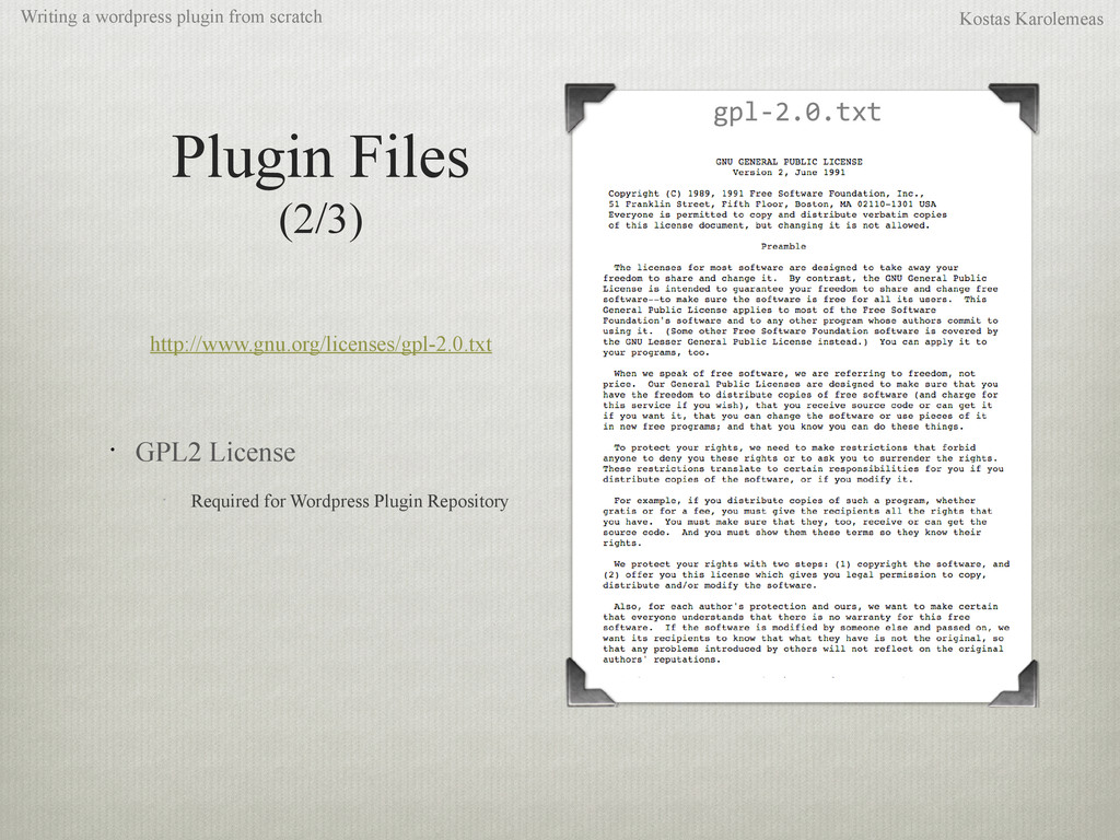 Plugin Files (2/3) http://www.gnu.org/licenses/...
