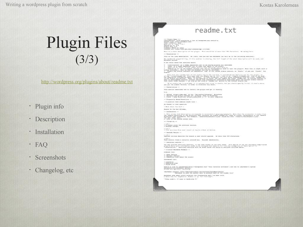Plugin Files (3/3) http://wordpress.org/plugins...
