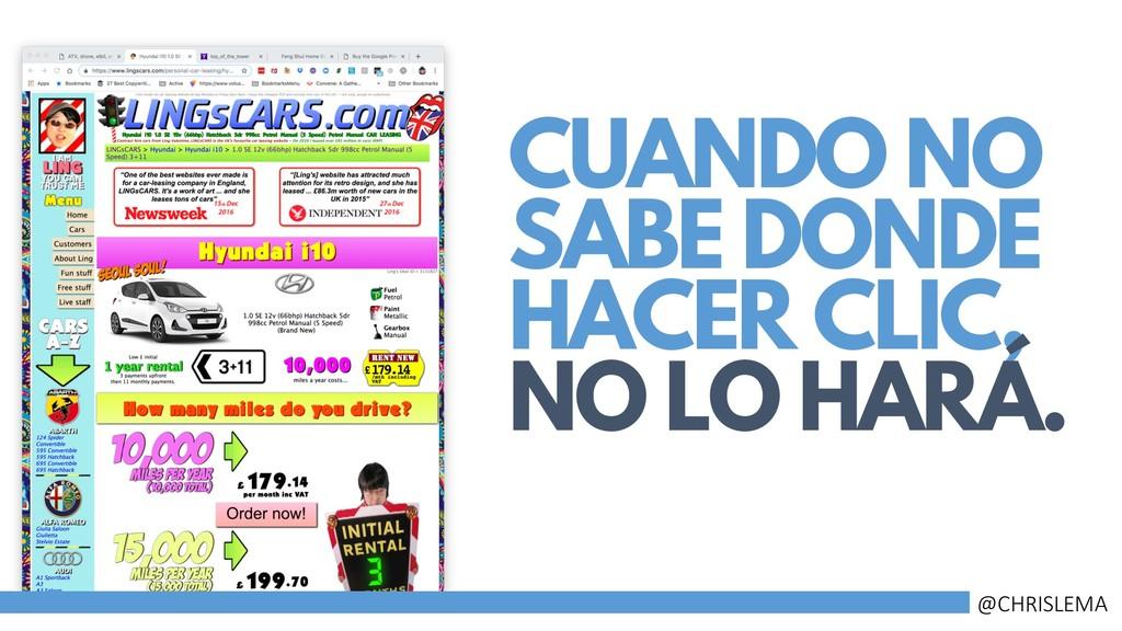 CUANDO NO SABE DONDE HACER CLIC, NO LO HARÁ. @C...