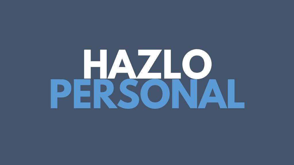 HAZLO PERSONAL