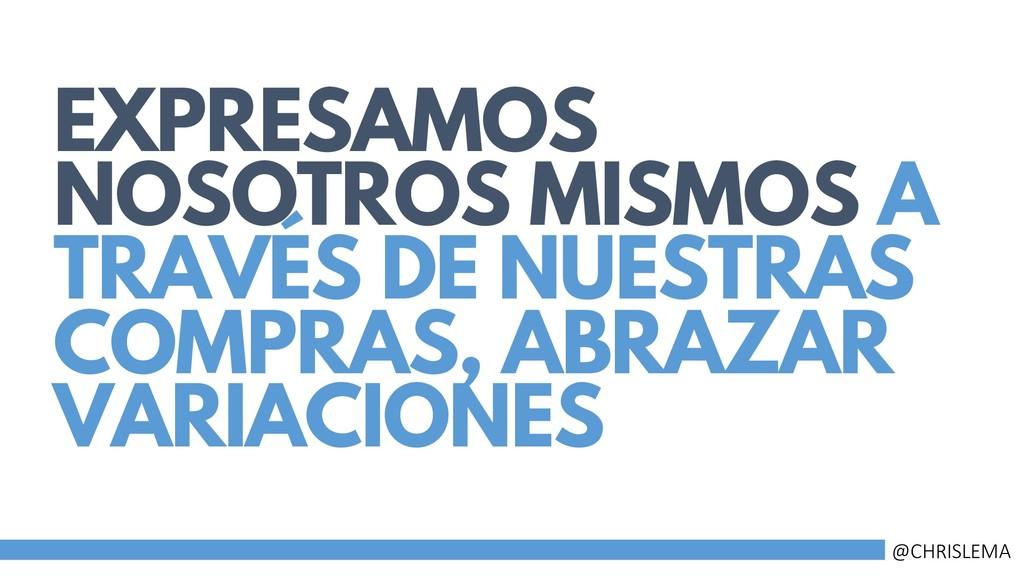 EXPRESAMOS NOSOTROS MISMOS A TRAVÉS DE NUESTRAS...