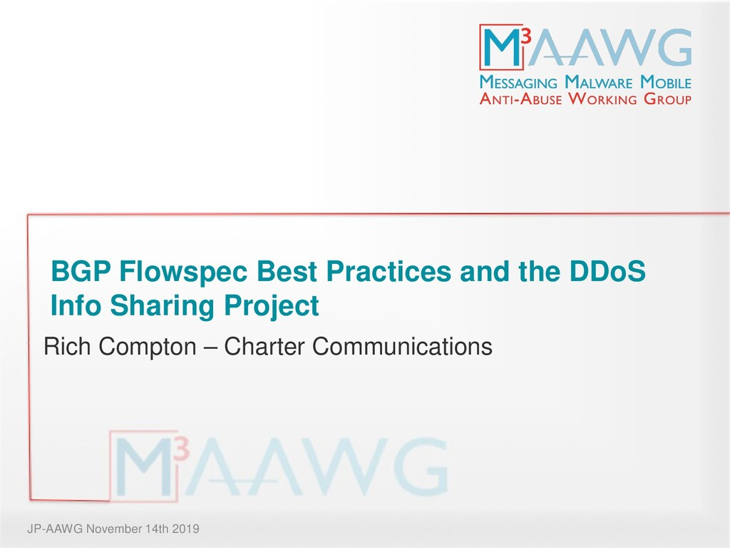 BGP Flowspec Best Practices and the DDoS Info S...