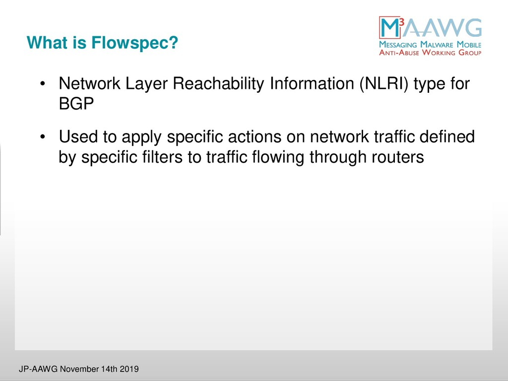 What is Flowspec? • Network Layer Reachability ...