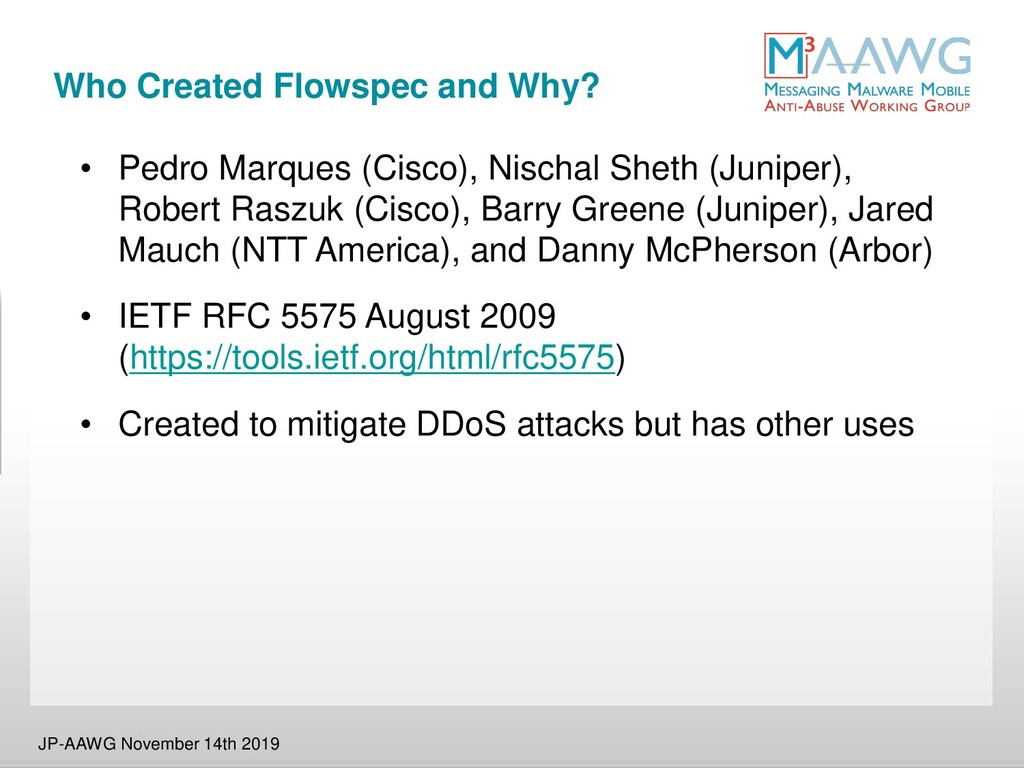Who Created Flowspec and Why? • Pedro Marques (...