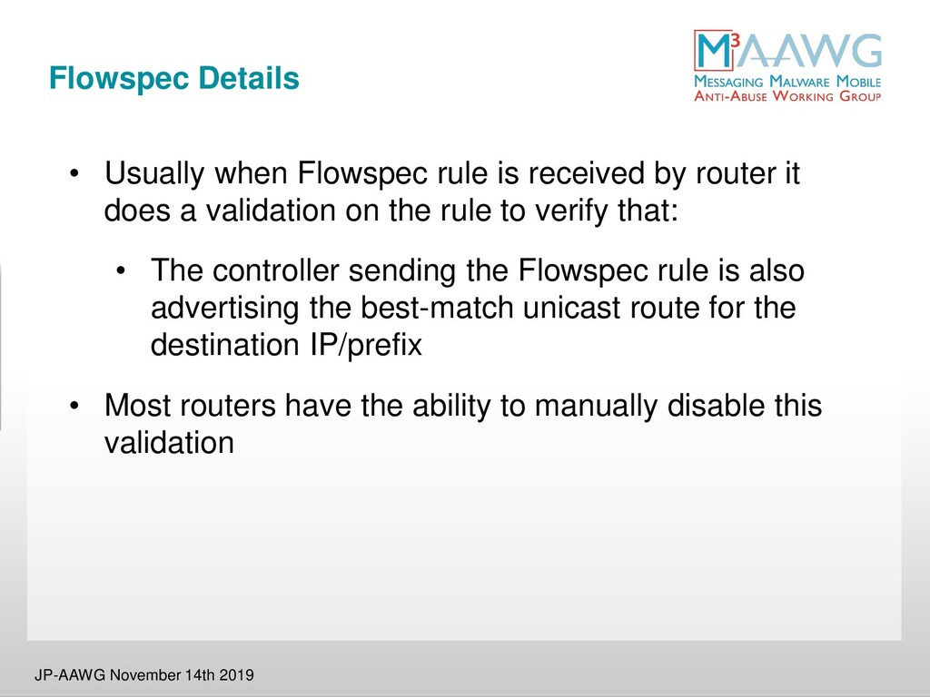 Flowspec Details • Usually when Flowspec rule i...