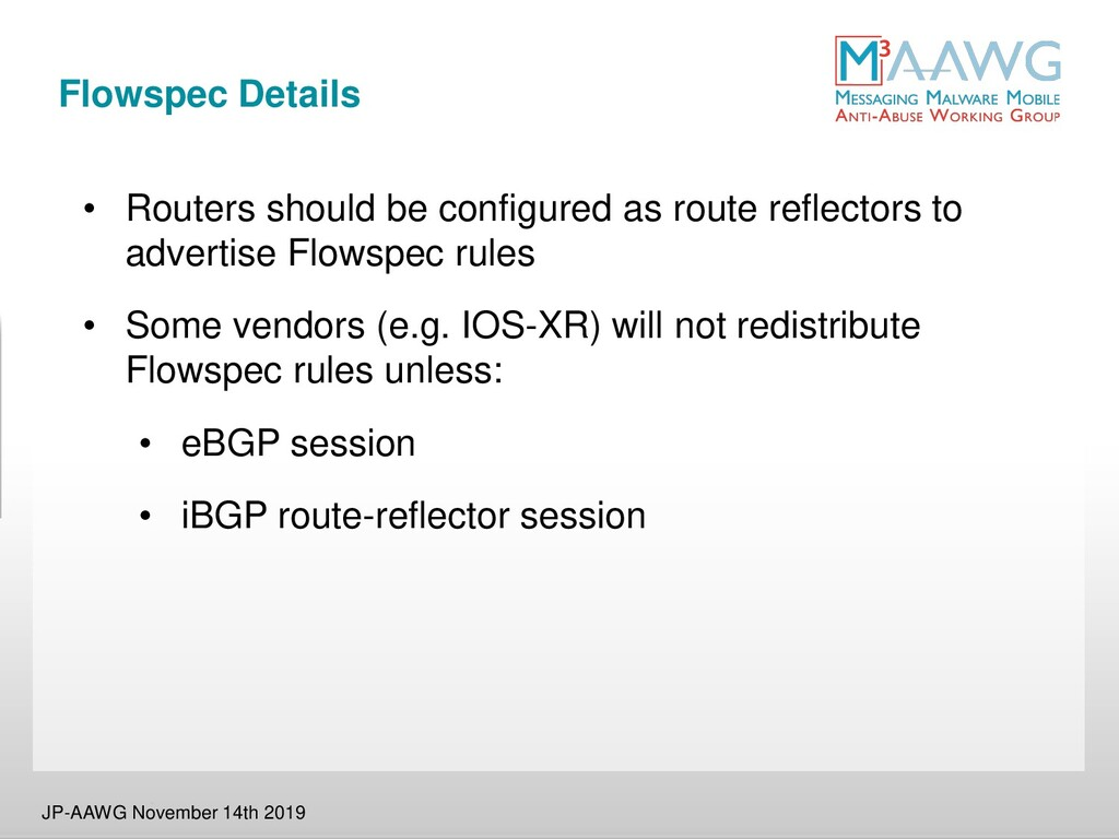 Flowspec Details • Routers should be configured...