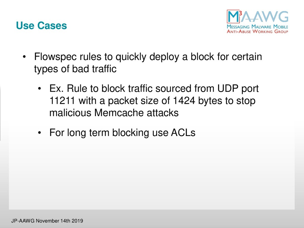 Use Cases • Flowspec rules to quickly deploy a ...