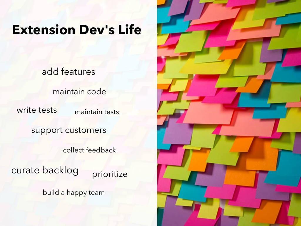 Extension Dev's Life prioritize add features ma...