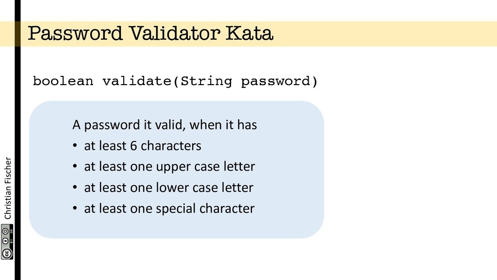 Christian Fischer Password Validator Kata boole...