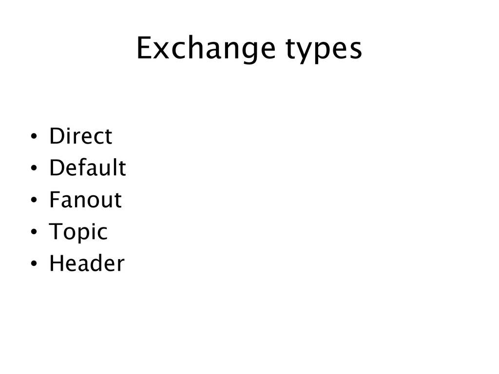 Exchange types 	