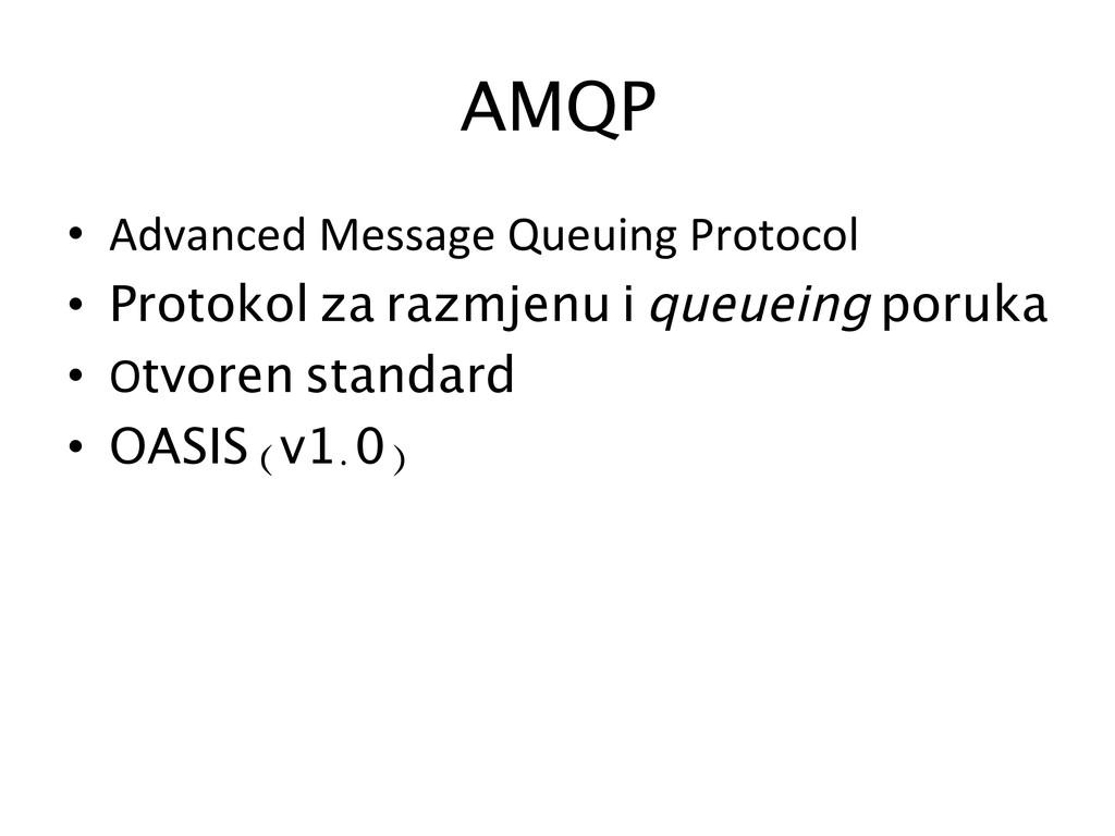 AMQP  • Advanced Message Queuing P...