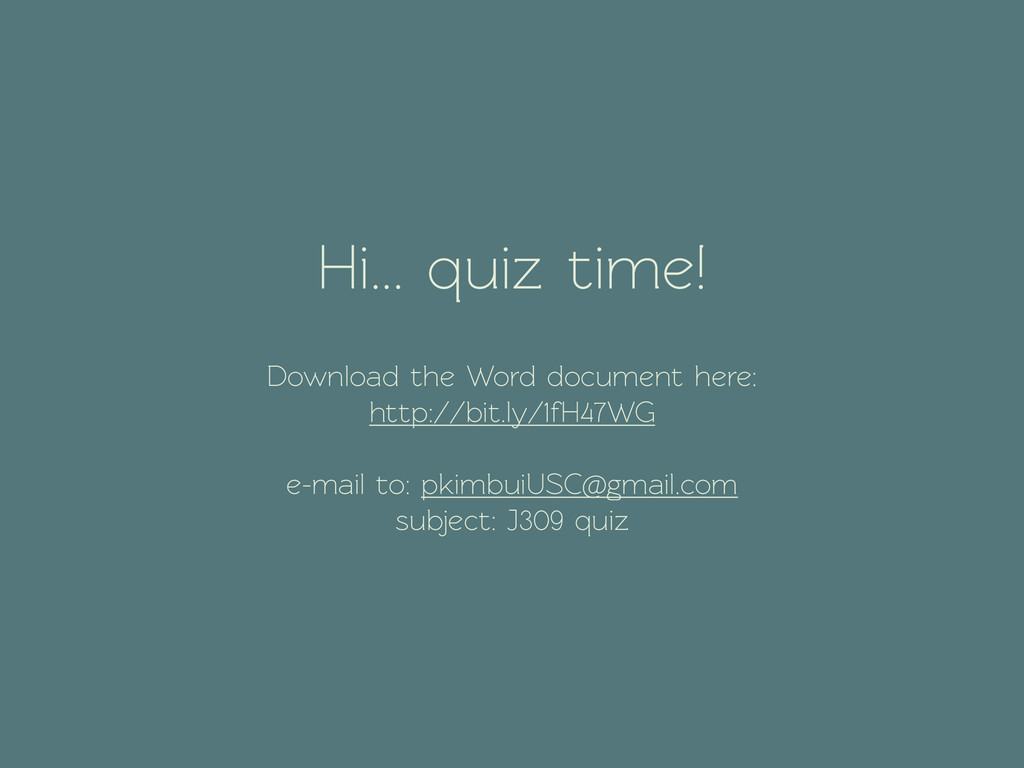 Hi... quiz time! ! 