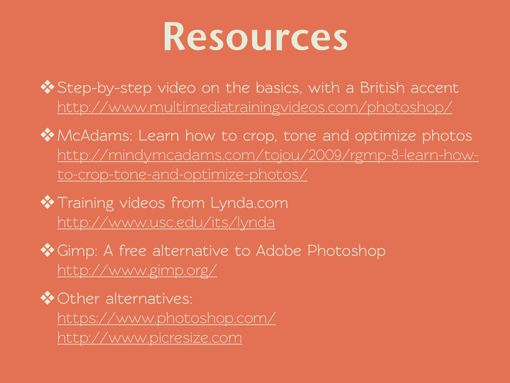 Resources ❖Step-by-step video on the basics, wi...