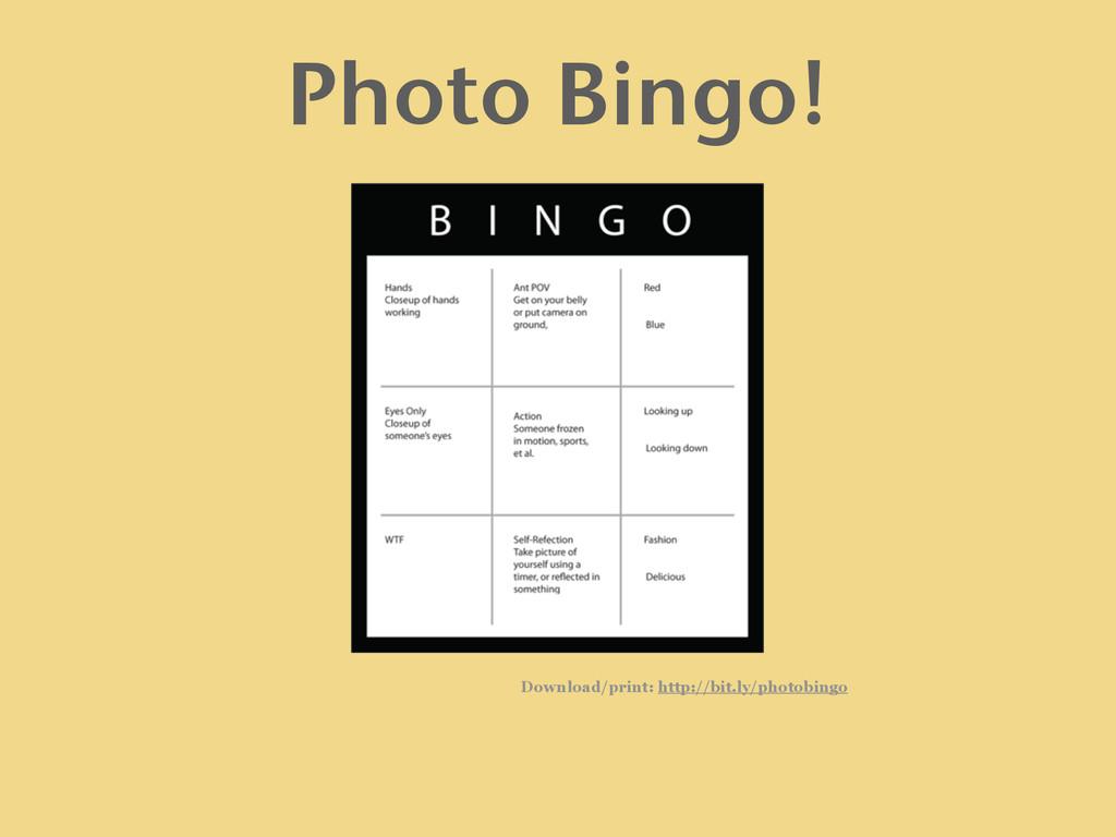 Download/print: http://bit.ly/photobingo Photo ...