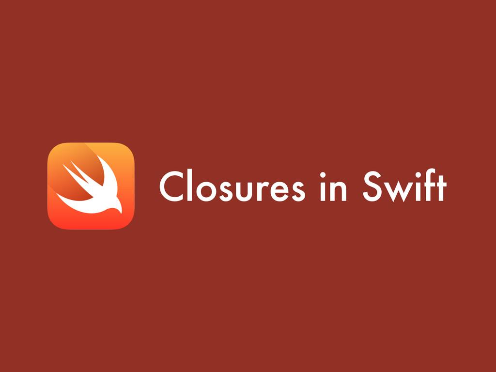 Closures in Swift