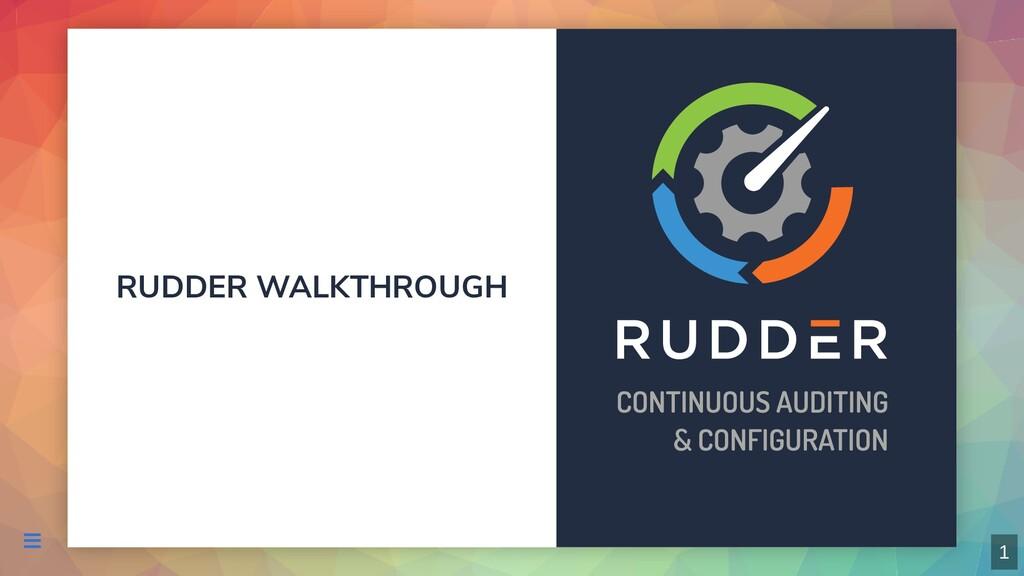 RUDDER WALKTHROUGH  1