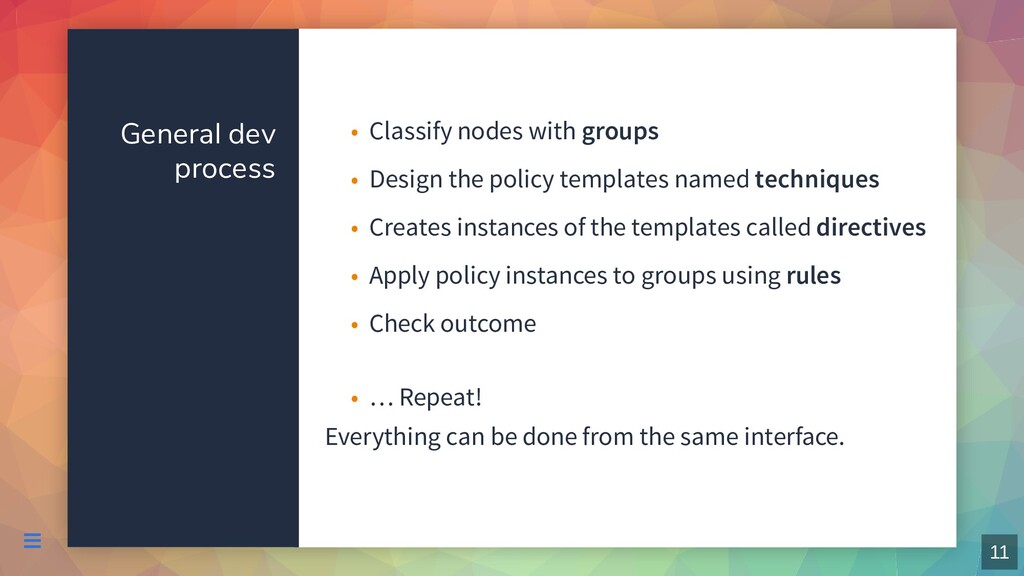General dev process Everything can be done from...