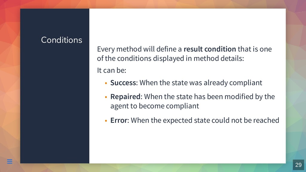 Conditions Every method will define a result co...