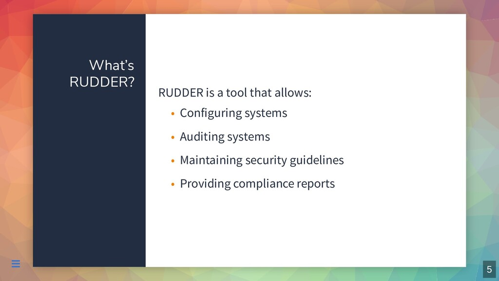 What's RUDDER? RUDDER is a tool that allows: Co...