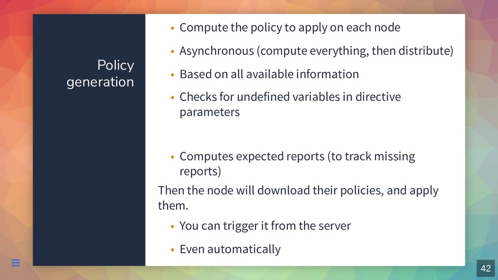 Policy generation Then the node will download t...