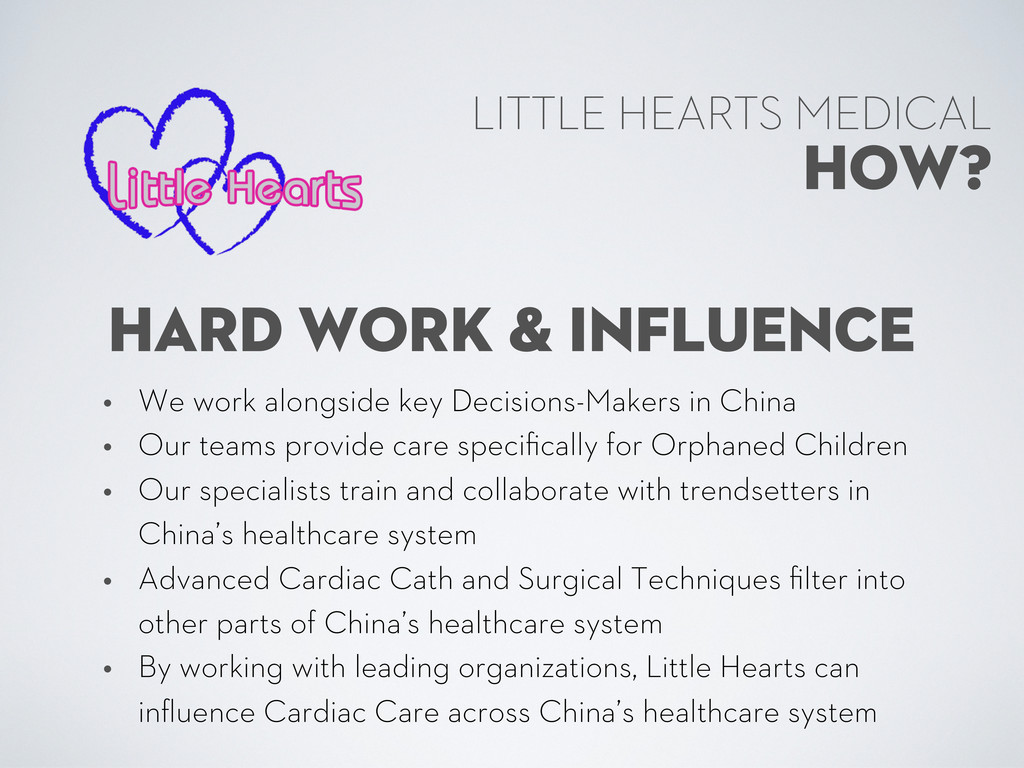 HOW? LITTLE HEARTS MEDICAL HARD WORK & INFLUENC...