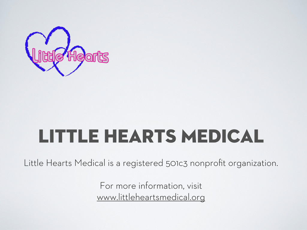 LITTLE HEARTS MEDICAL Little Hearts Medical is ...