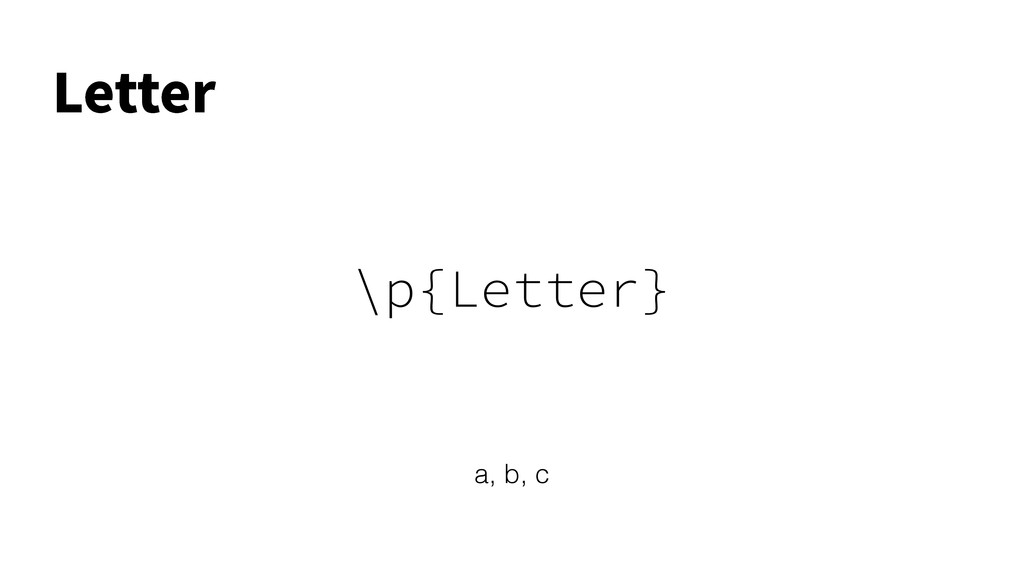 \p{Letter} -FUUFS a, b, c
