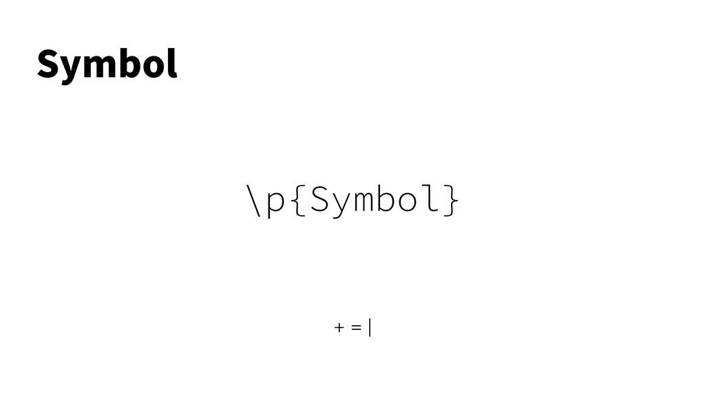 \p{Symbol} 4ZNCPM + = |